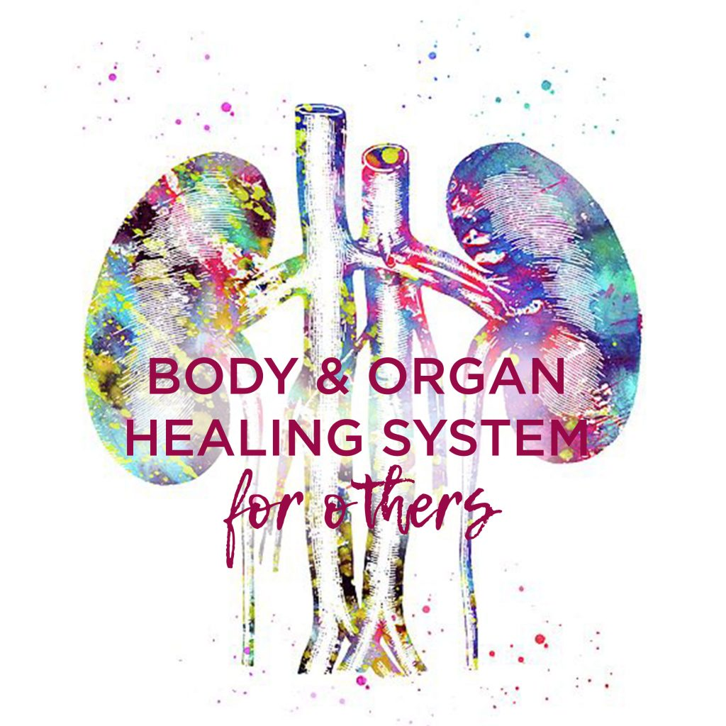 Body & Organ Healing for Others